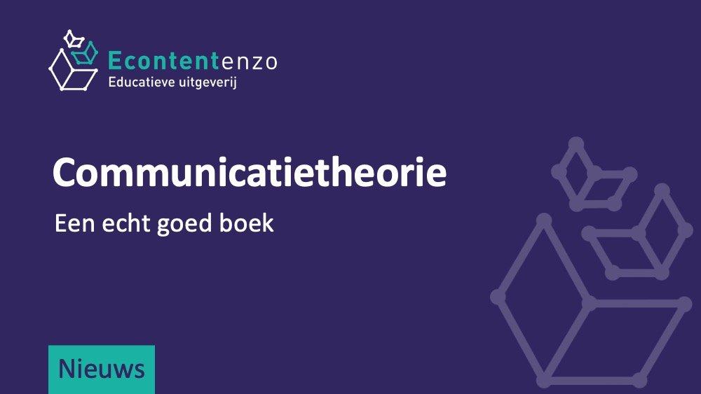 Over communicatietheorie. Een echt goed boek
