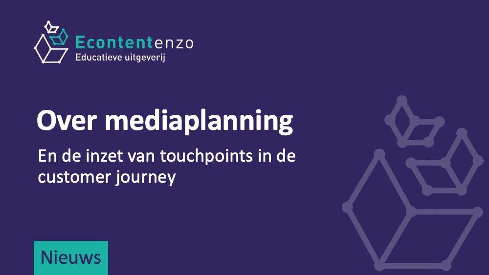 Over mediaplanning en de inzet van touchpoints